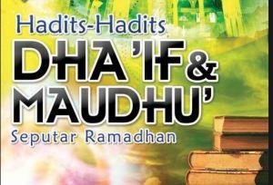 hadist dhaif seputar ramadhan